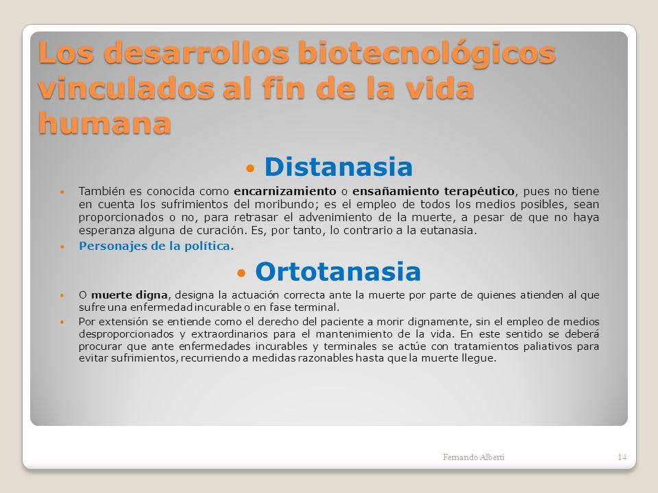 Los desarrollos biotecnológicos vinculados al fin de la vida humana
