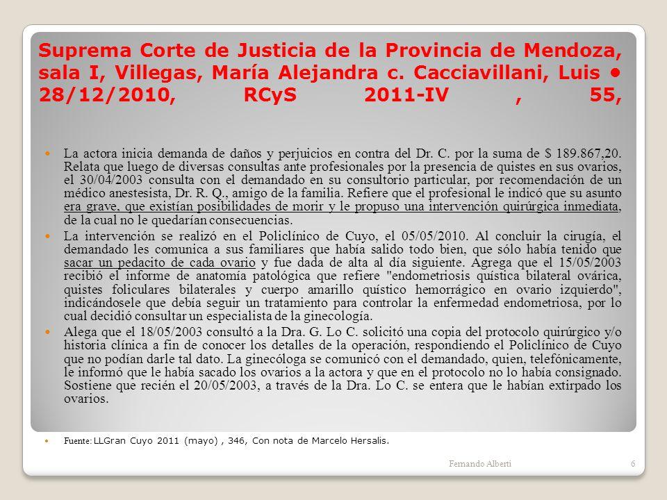 Suprema Corte de Justicia de la Provincia de Mendoza, sala I, Villegas, María Alejandra c. Cacciavillani, Luis • 28/12/2010, RCyS 2011-IV , 55,