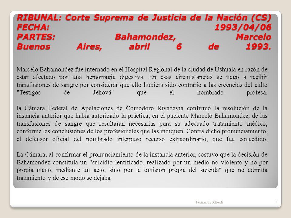 RIBUNAL: Corte Suprema de Justicia de la Nación (CS) FECHA: 1993/04/06 PARTES: Bahamondez, Marcelo Buenos Aires, abril 6 de 1993.