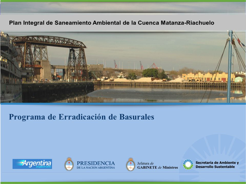 Plan Integral de Saneamiento Ambiental de la Cuenca Matanza-Riachuelo