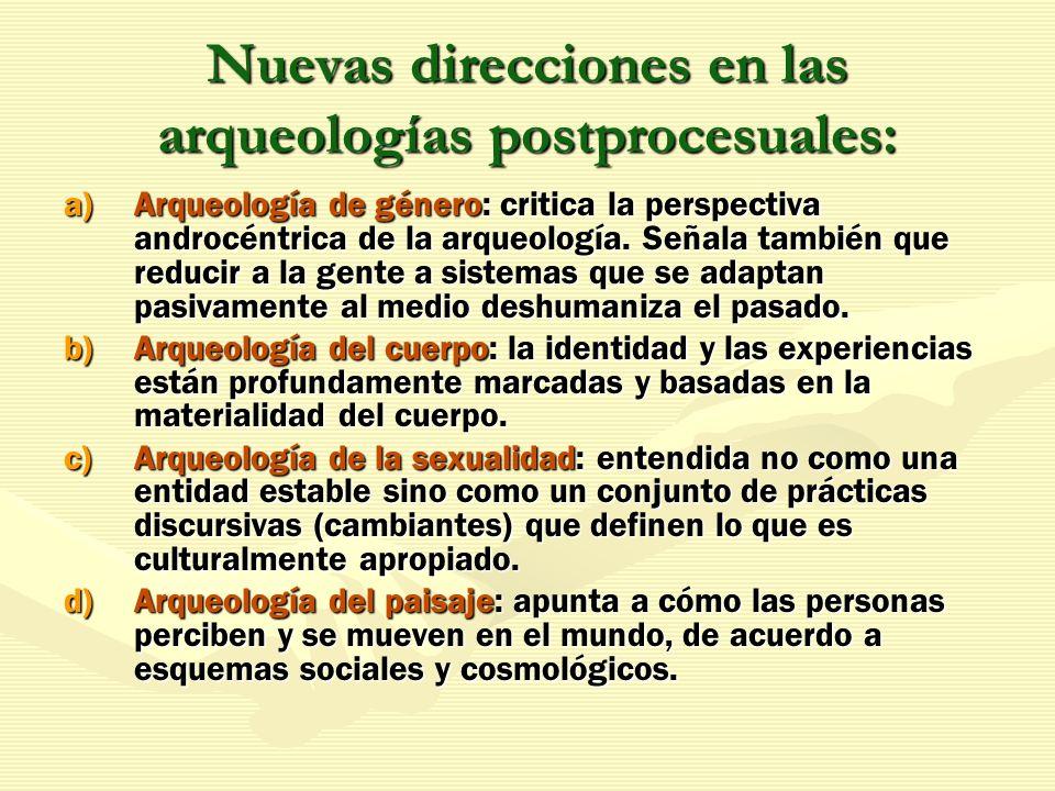 Nuevas direcciones en las arqueologías postprocesuales:
