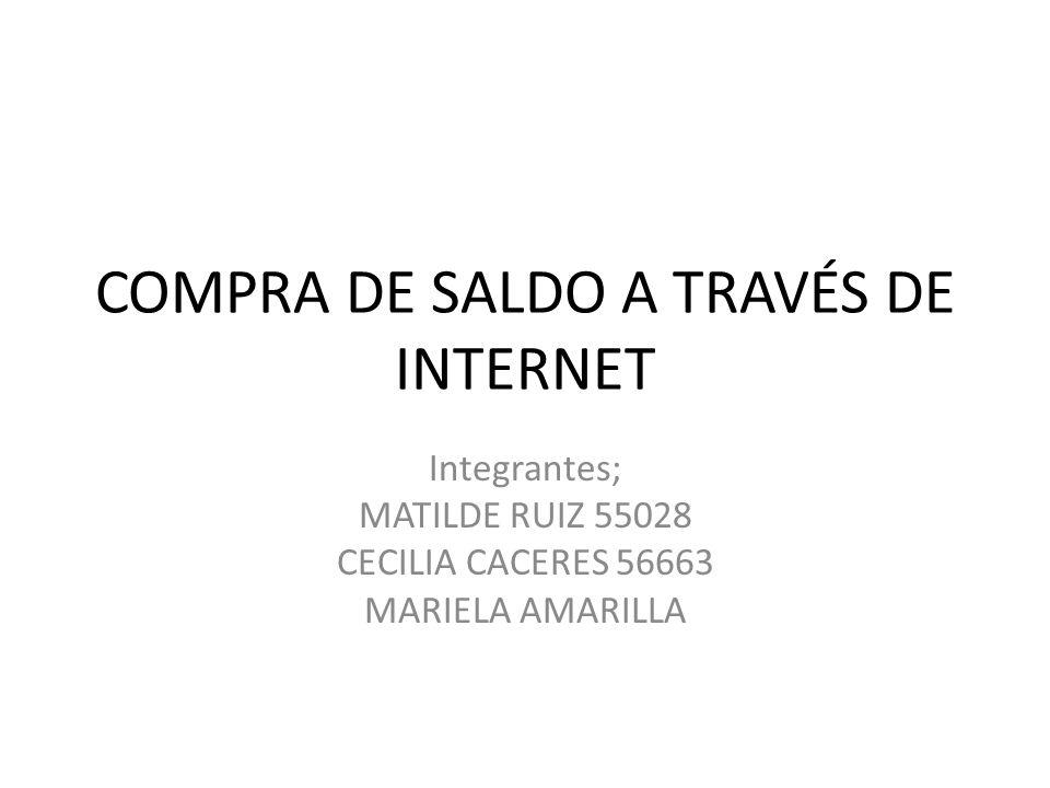 COMPRA DE SALDO A TRAVÉS DE INTERNET