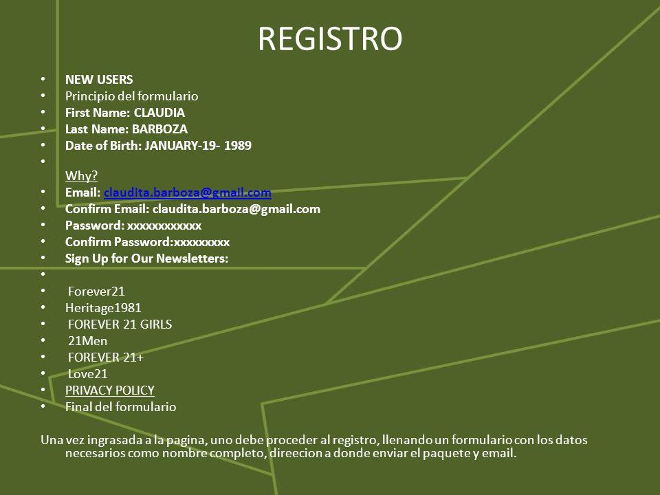 REGISTRO NEW USERS Principio del formulario First Name: CLAUDIA