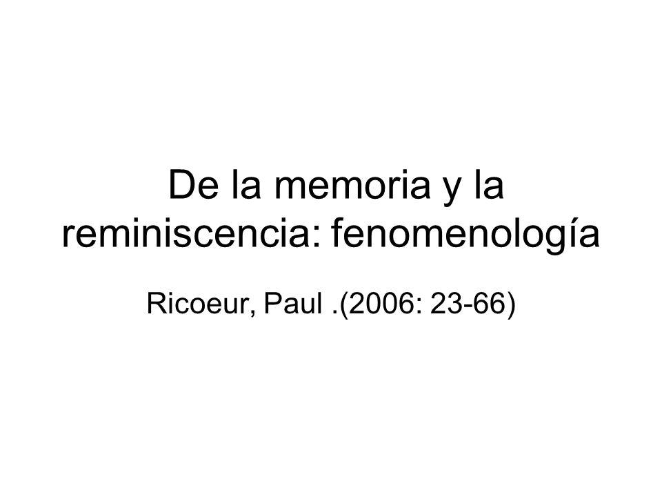 De la memoria y la reminiscencia: fenomenología