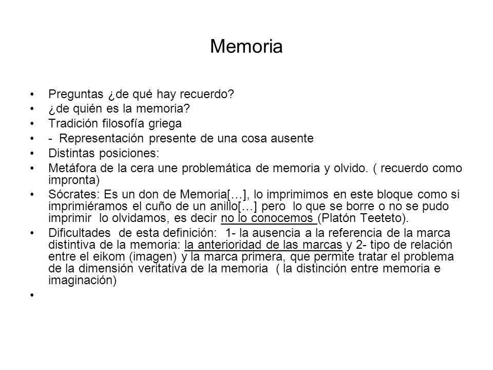 Memoria Preguntas ¿de qué hay recuerdo ¿de quién es la memoria