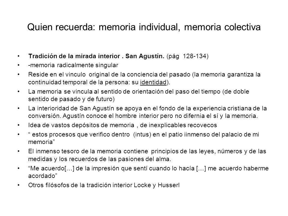 Quien recuerda: memoria individual, memoria colectiva