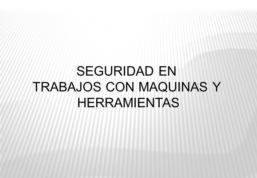 TRABAJOS CON MAQUINAS Y