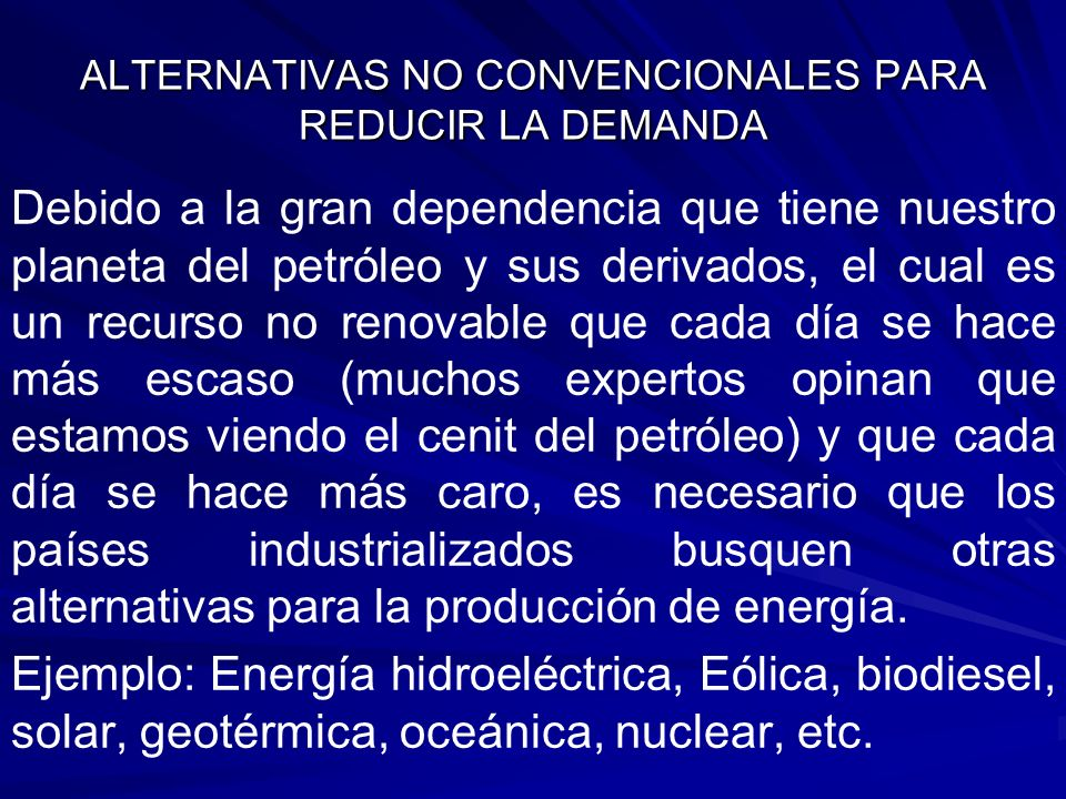 ALTERNATIVAS NO CONVENCIONALES PARA REDUCIR LA DEMANDA