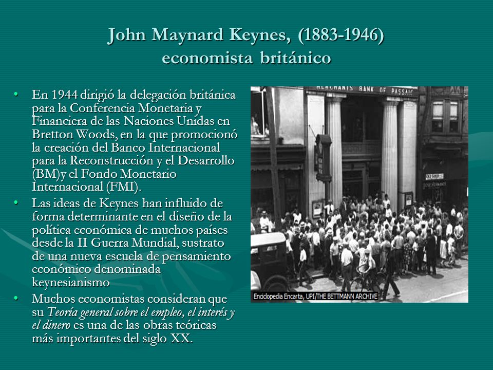 John Maynard Keynes, (1883-1946) economista británico