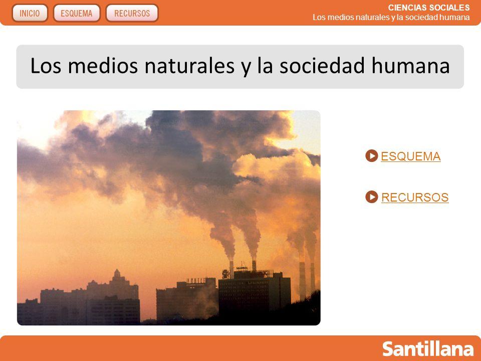 Los medios naturales y la sociedad humana