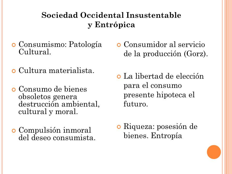 Sociedad Occidental Insustentable y Entrópica