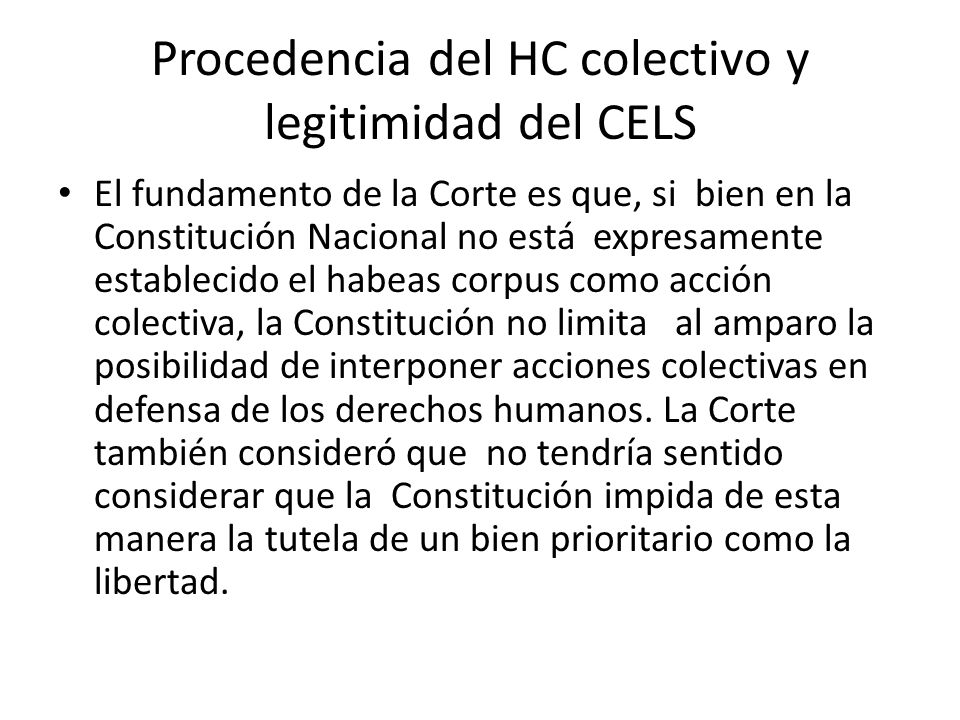 Procedencia del HC colectivo y legitimidad del CELS