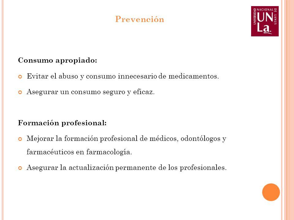 Prevención Consumo apropiado: