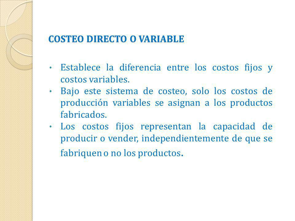 COSTEO DIRECTO O VARIABLE