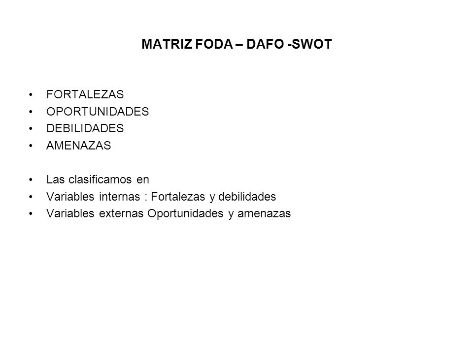 MATRIZ FODA – DAFO -SWOT
