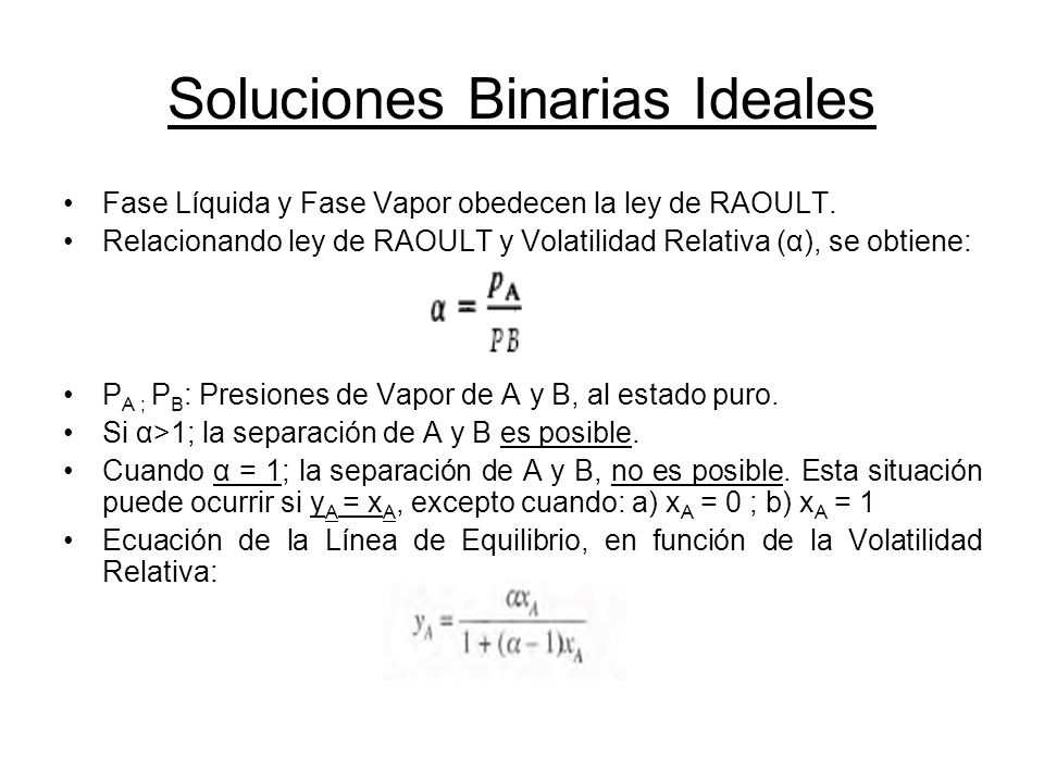 Soluciones Binarias Ideales