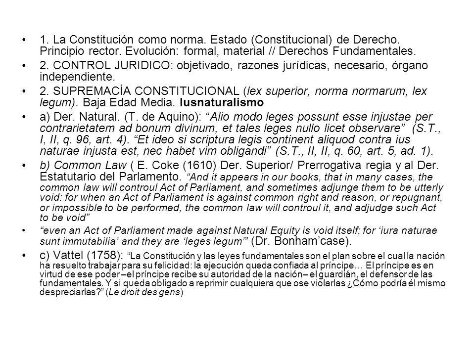 1. La Constitución como norma. Estado (Constitucional) de Derecho