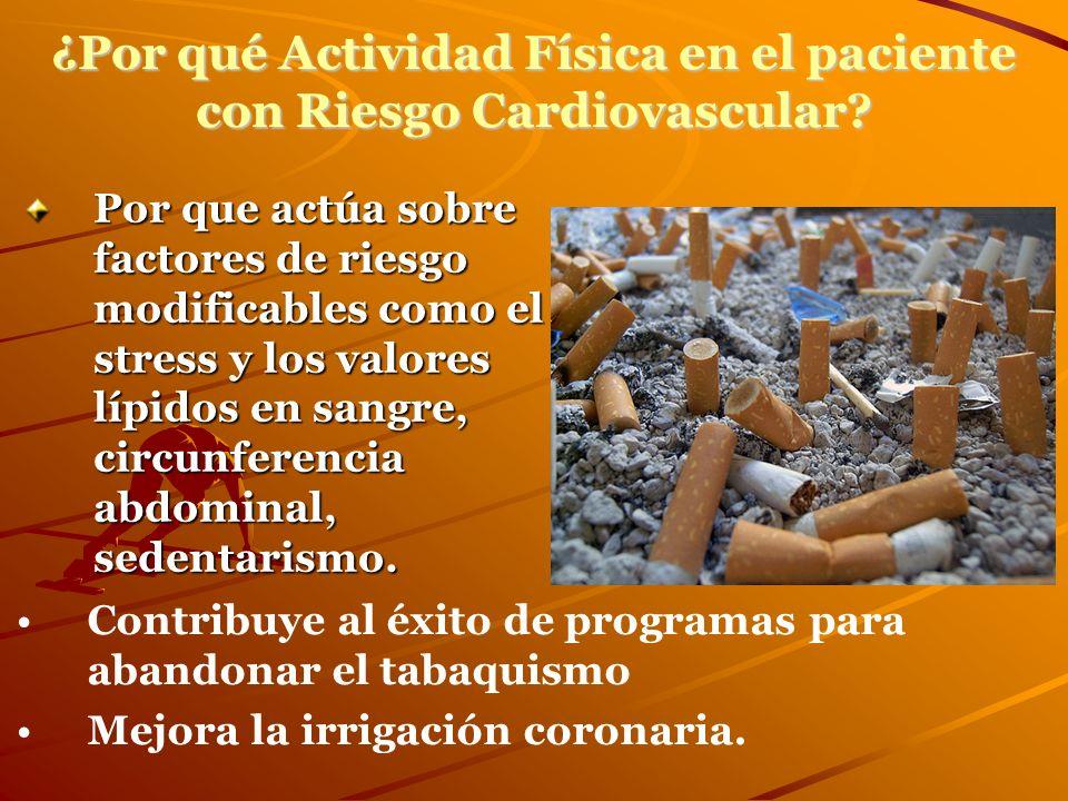 ¿Por qué Actividad Física en el paciente con Riesgo Cardiovascular
