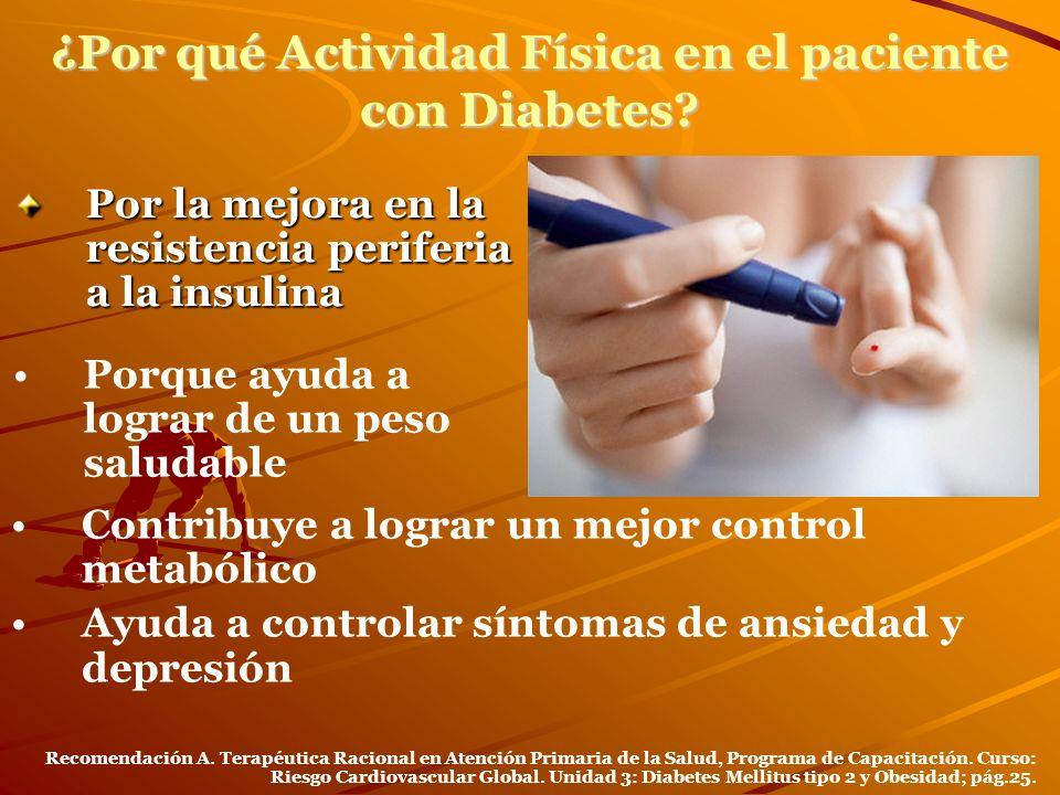 ¿Por qué Actividad Física en el paciente con Diabetes