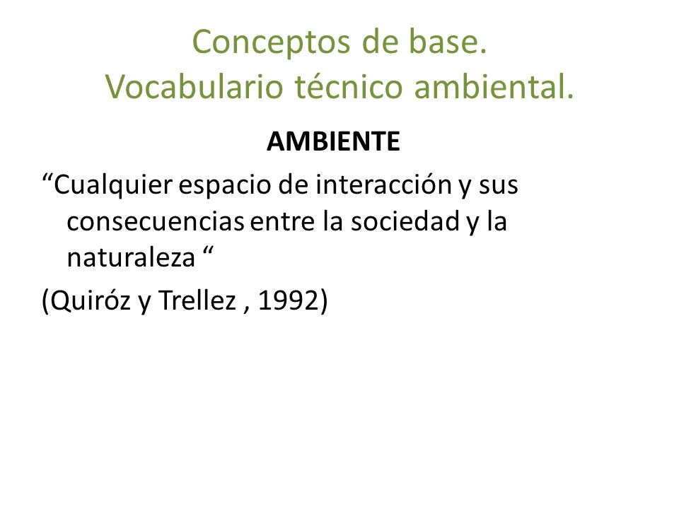 Conceptos de base. Vocabulario técnico ambiental.
