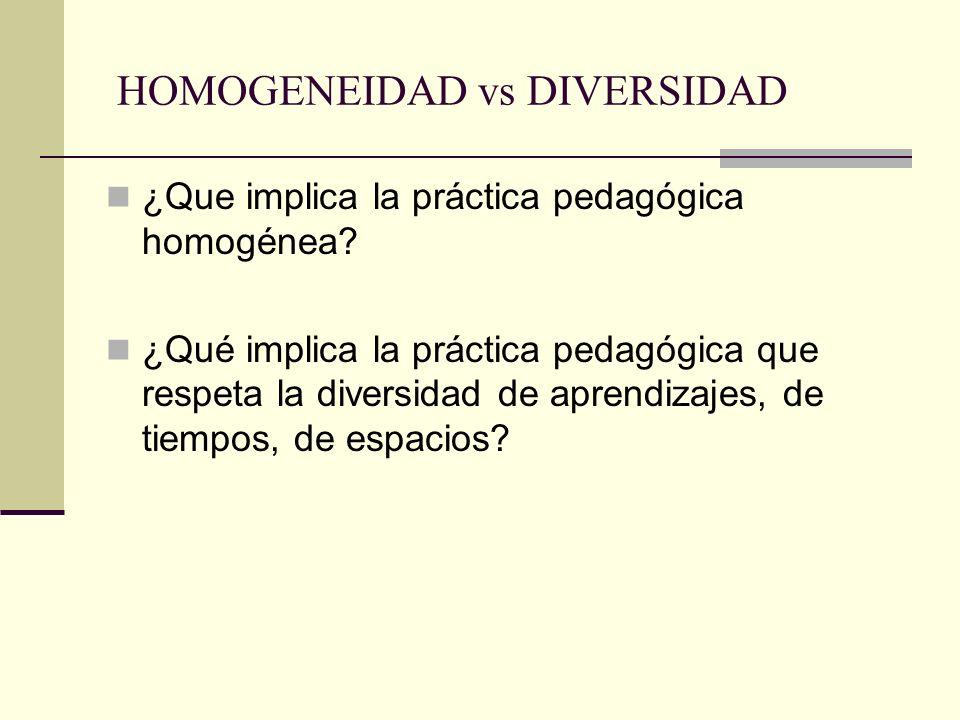 HOMOGENEIDAD vs DIVERSIDAD
