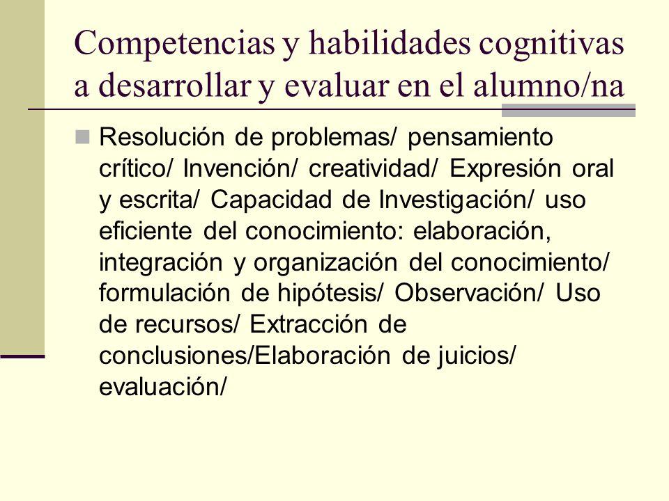 Competencias y habilidades cognitivas a desarrollar y evaluar en el alumno/na