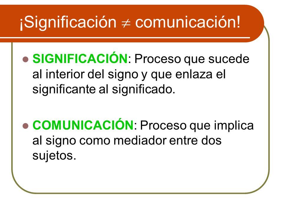 ¡Significación  comunicación!