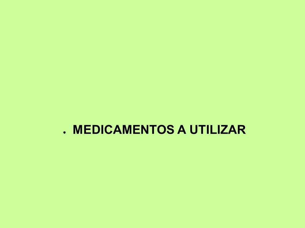 MEDICAMENTOS A UTILIZAR