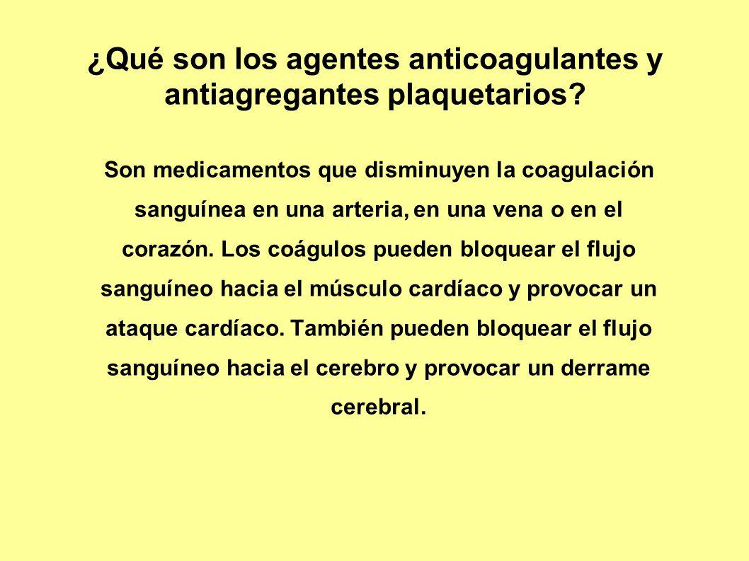 ¿Qué son los agentes anticoagulantes y antiagregantes plaquetarios
