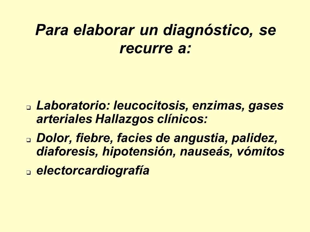 Para elaborar un diagnóstico, se recurre a: