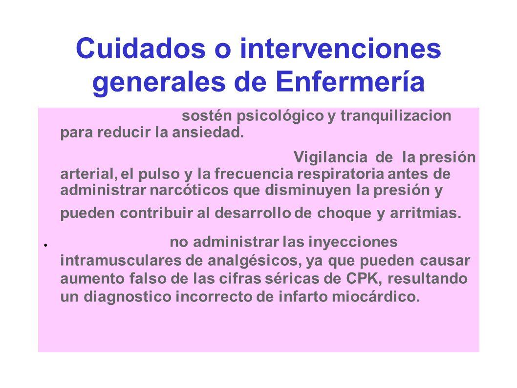 Cuidados o intervenciones generales de Enfermería