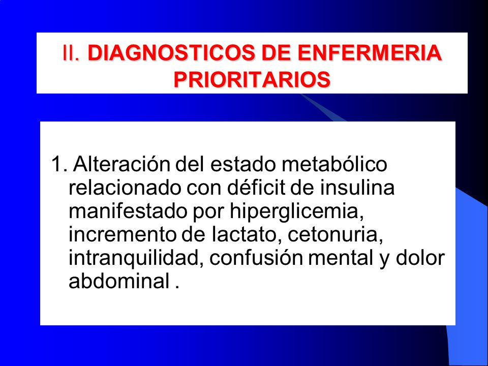 II. DIAGNOSTICOS DE ENFERMERIA PRIORITARIOS
