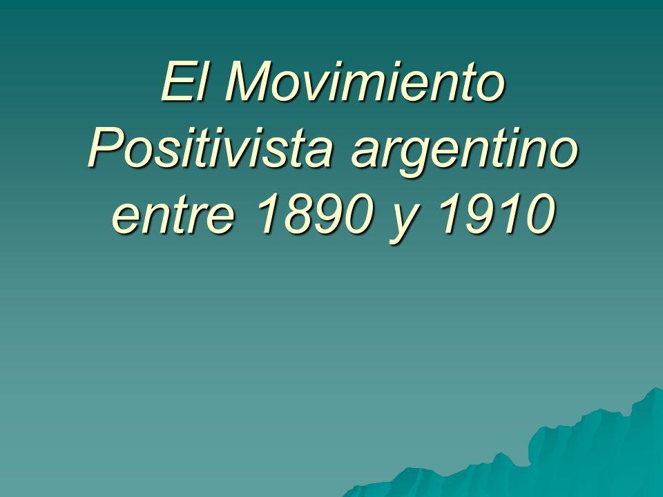 El Movimiento Positivista argentino entre 1890 y 1910
