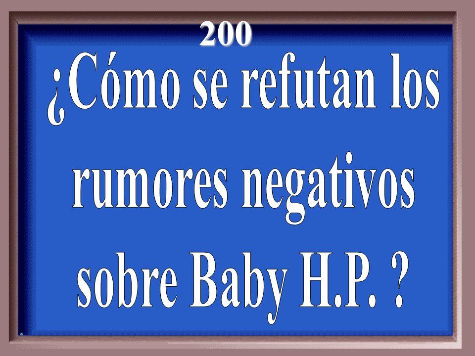 200 ¿Cómo se refutan los rumores negativos sobre Baby H.P.