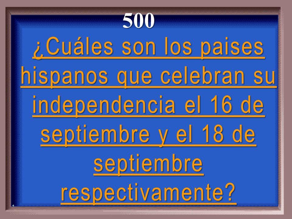 500 ¿Cuáles son los paises hispanos que celebran su independencia el 16 de septiembre y el 18 de septiembre respectivamente