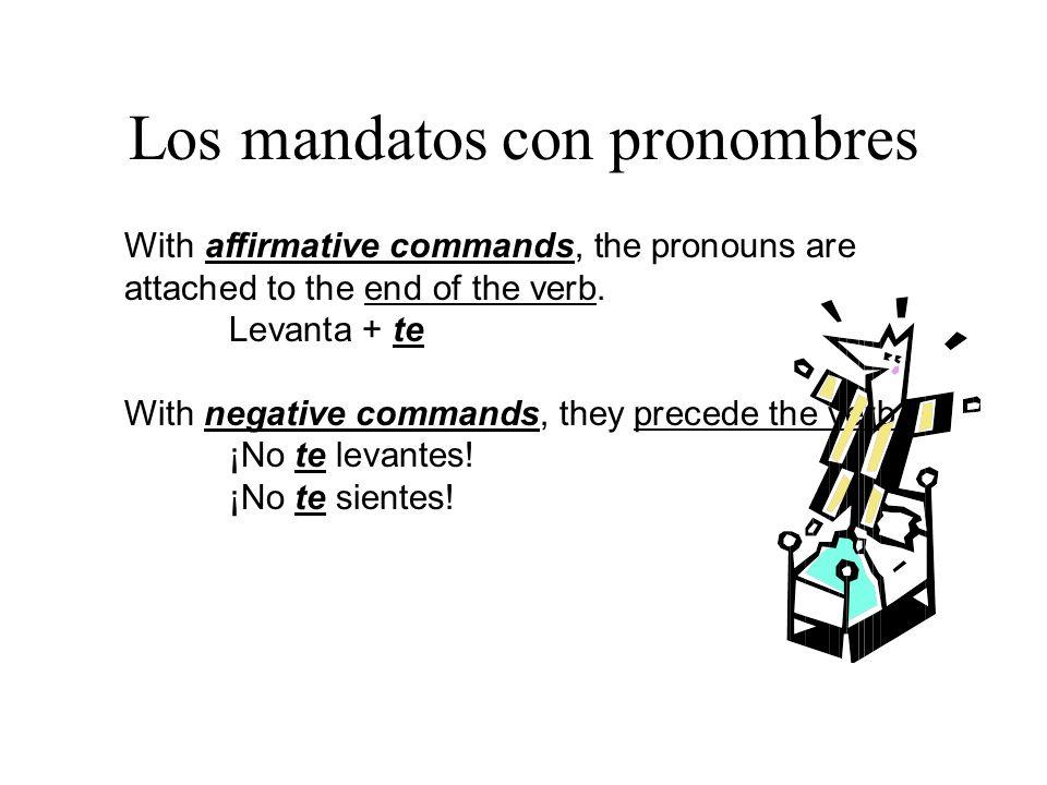 Los mandatos con pronombres