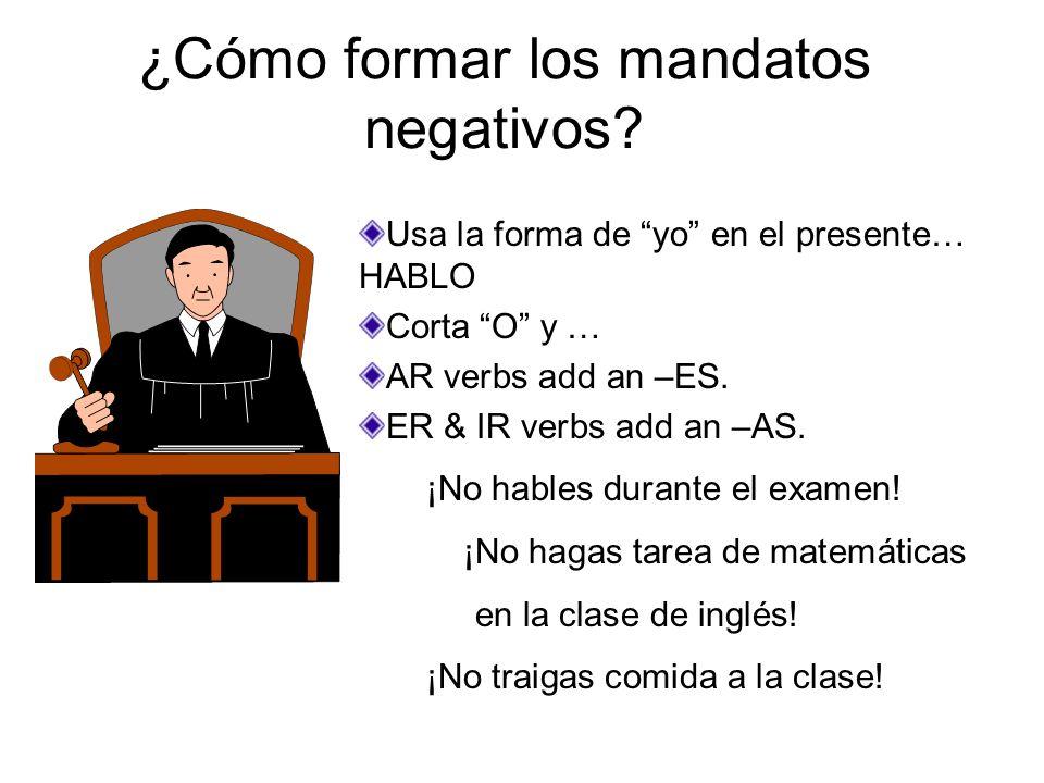 ¿Cómo formar los mandatos negativos