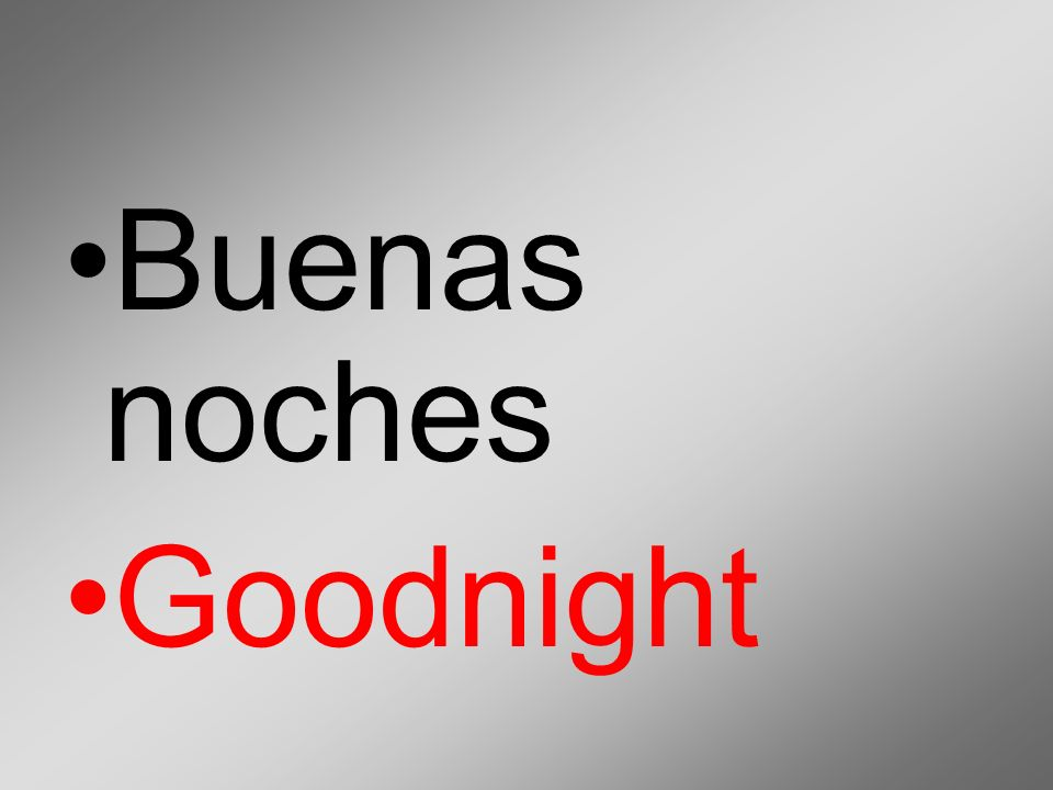 Buenas noches Goodnight