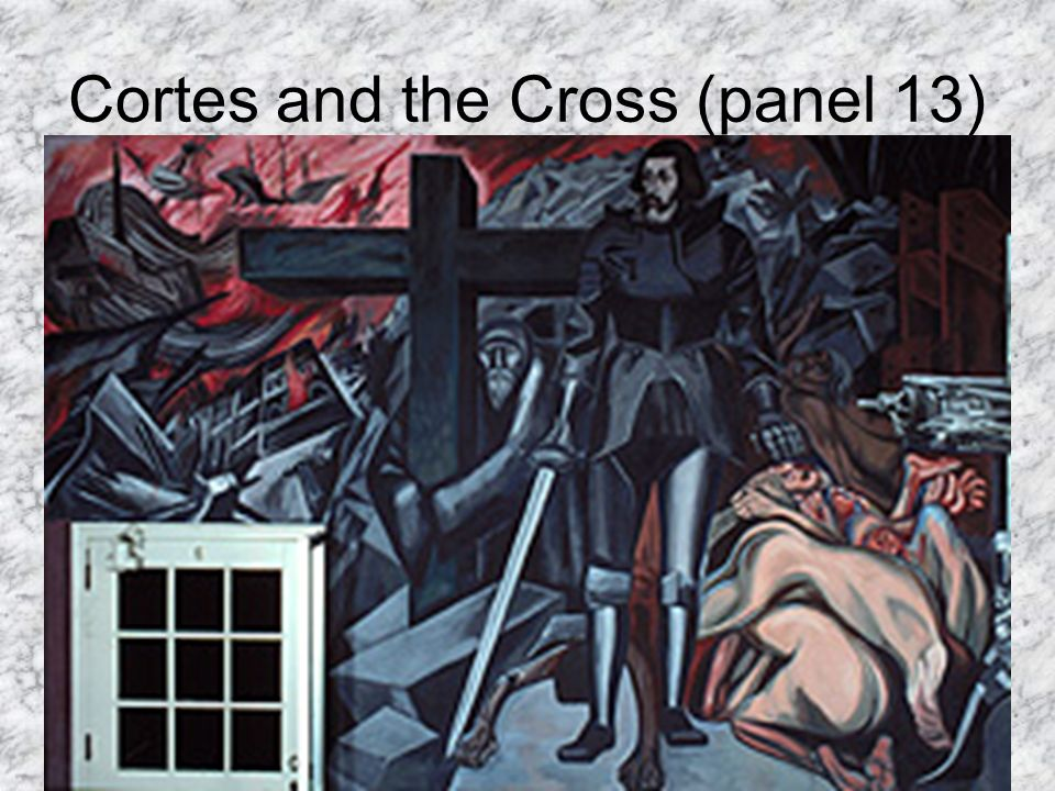 Cortes and the Cross (panel 13)