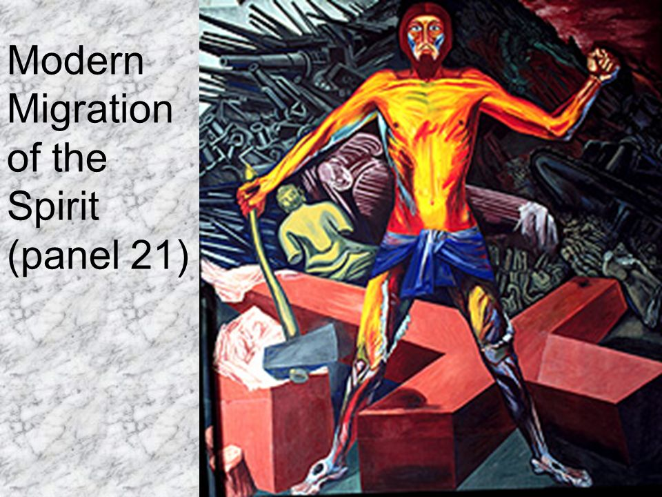 Modern Migration of the Spirit (panel 21)