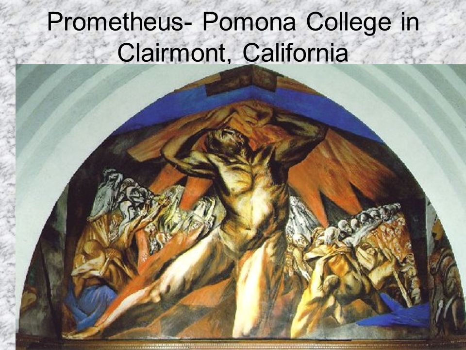 Prometheus- Pomona College in Clairmont, California
