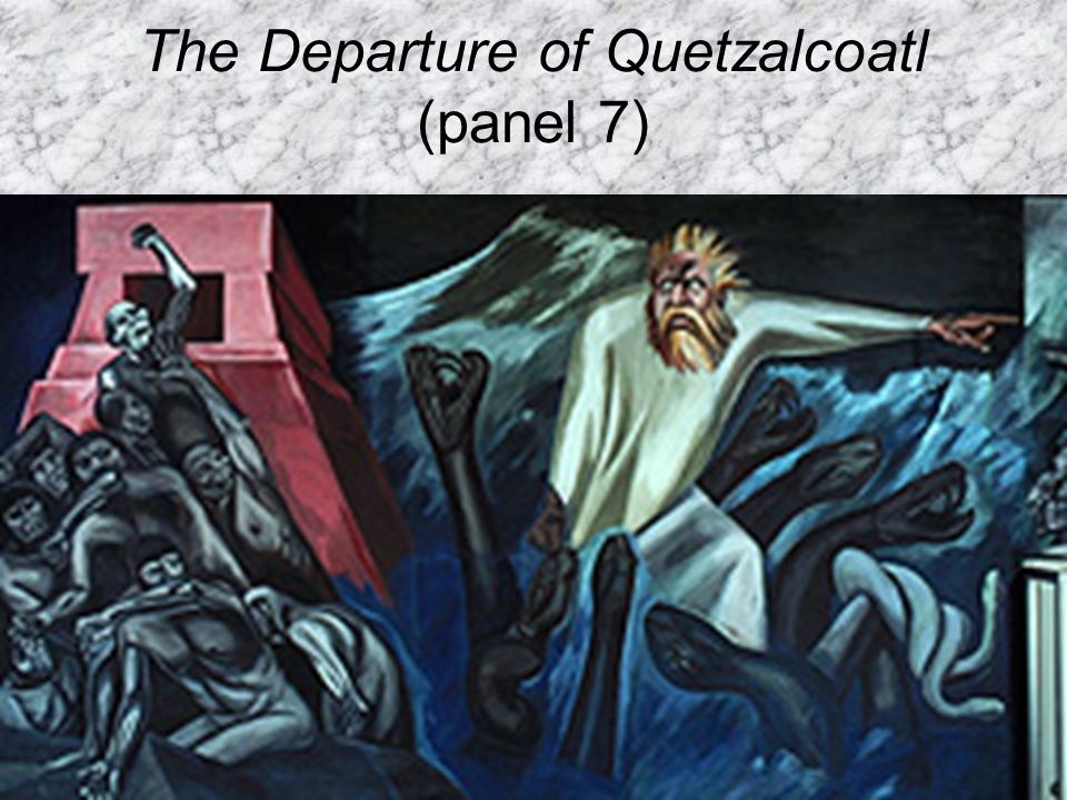 The Departure of Quetzalcoatl (panel 7)