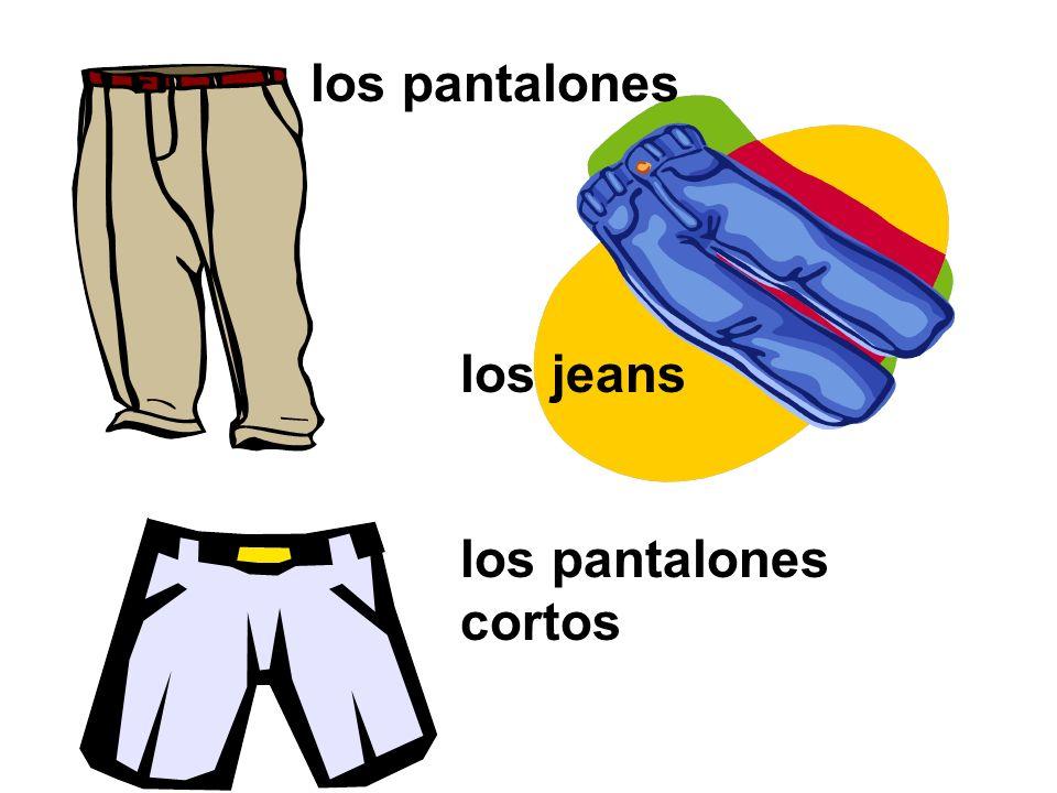 los pantalones los jeans los pantalones cortos
