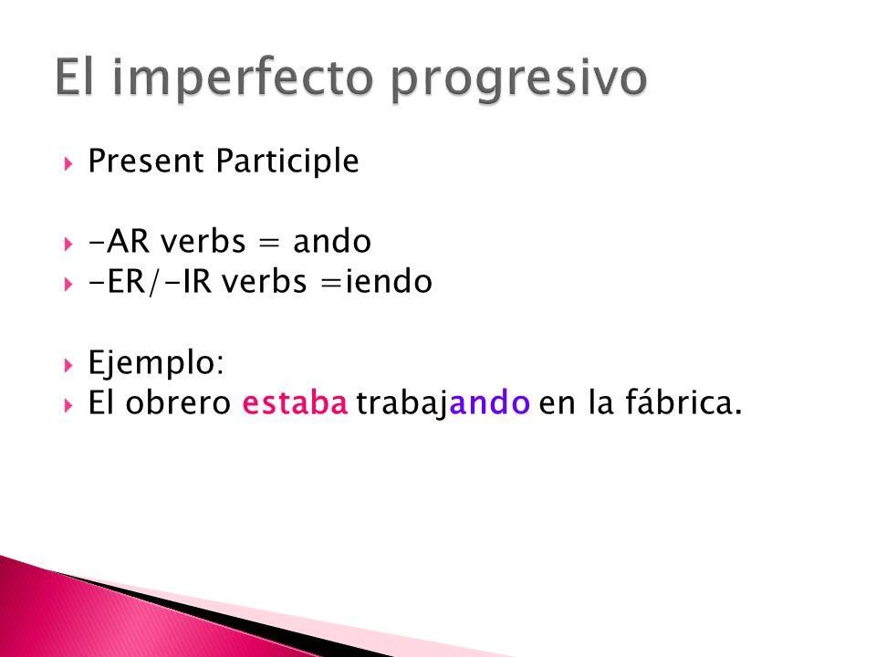 El imperfecto progresivo
