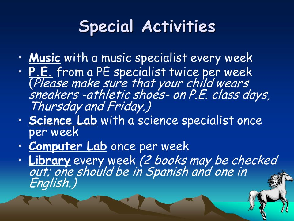 Special Activities Music with a music specialist every week