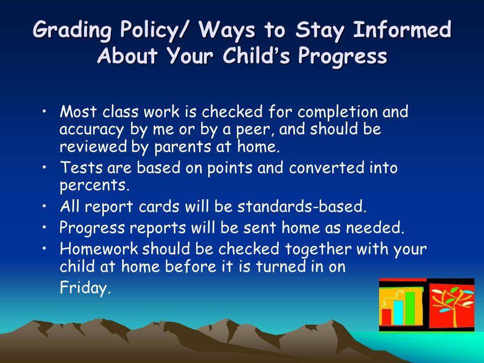 Grading Policy/ Ways to Stay Informed About Your Child's Progress