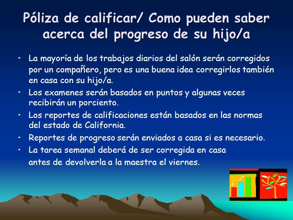 Póliza de calificar/ Como pueden saber acerca del progreso de su hijo/a