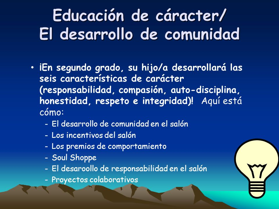 Educación de cáracter/ El desarrollo de comunidad