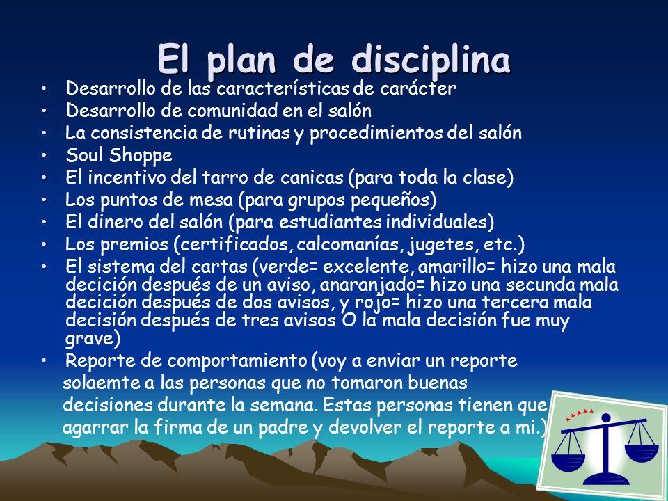 El plan de disciplina Desarrollo de las características de carácter