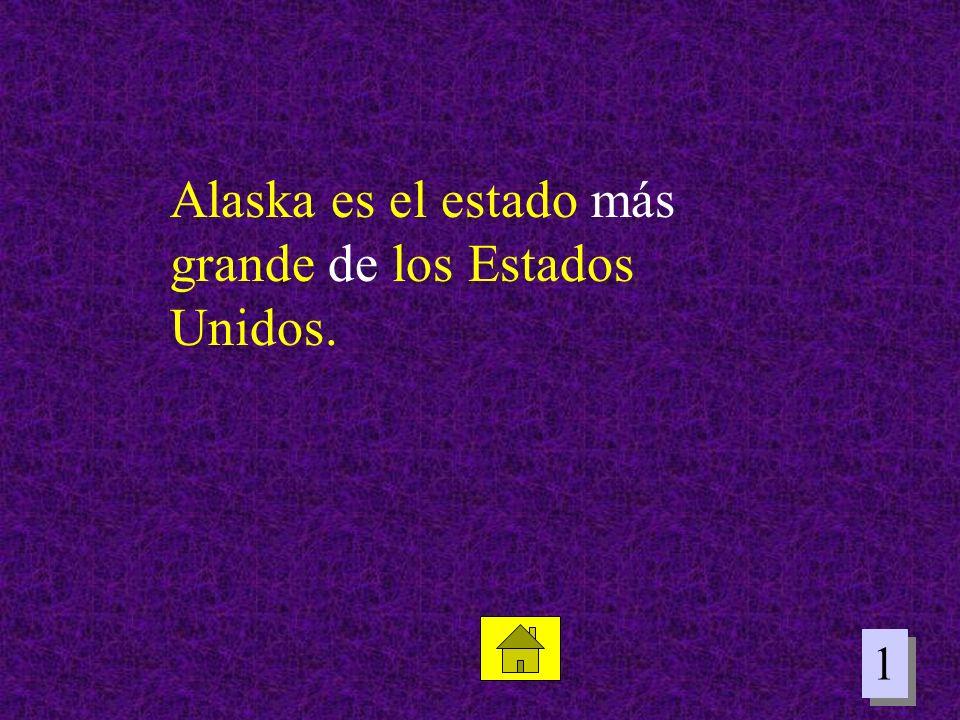 Alaska es el estado más grande de los Estados Unidos.